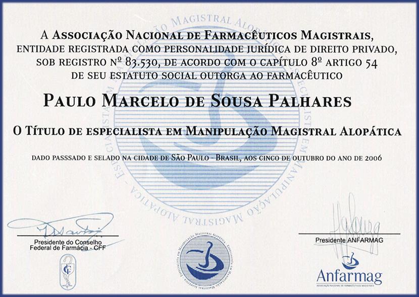 Título de especialista ao Dr. Paulo Marcelo de Souza Palhares